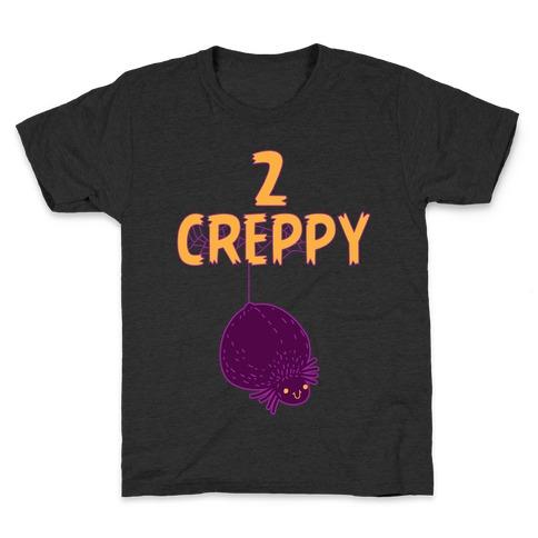 2 creppy Kids T-Shirt