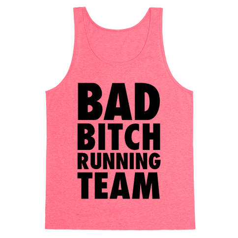 Bad Bitch Running Team Tank Top