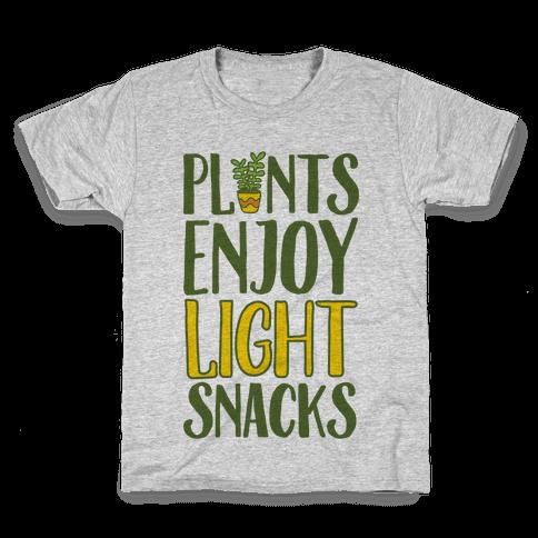 Plants Enjoy Light Snacks Kids T-Shirt