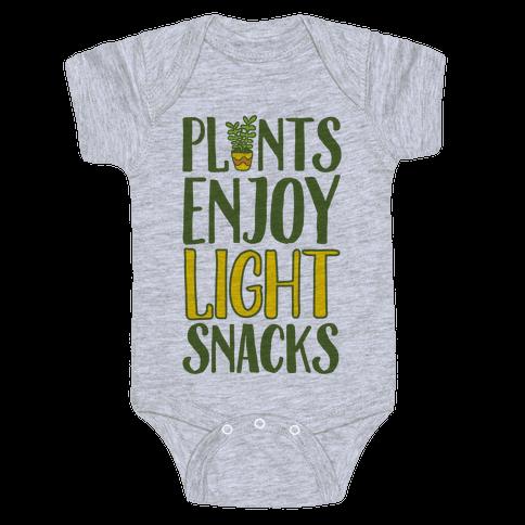 Plants Enjoy Light Snacks Baby Onesy