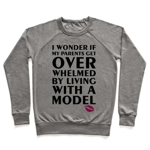 I'm A Model Pullover