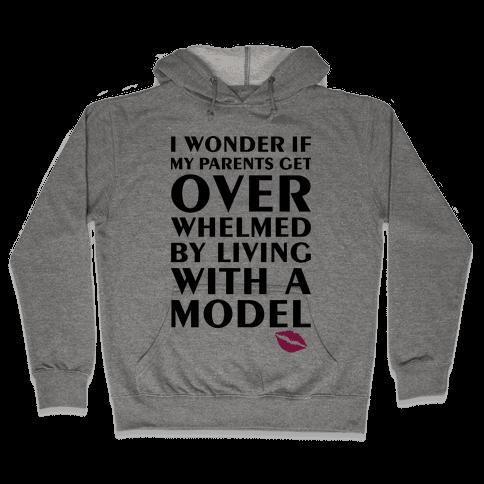 I'm A Model Hooded Sweatshirt