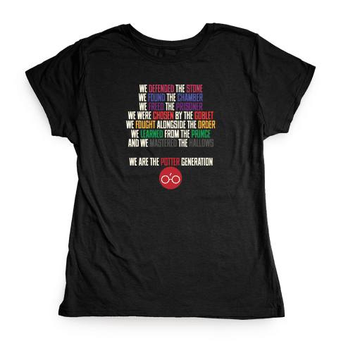 We Are the Potter Generation Womens T-Shirt