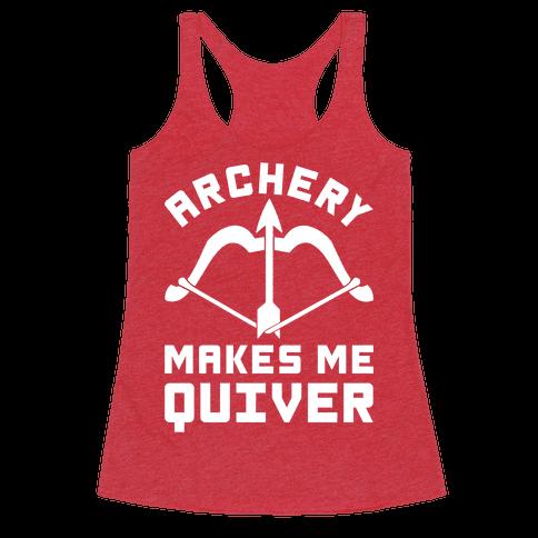 Archery Makes Me Quiver