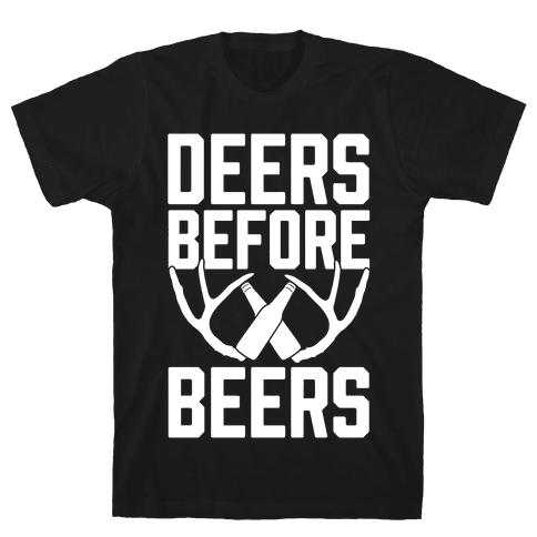 Deers Before Beers Mens T-Shirt