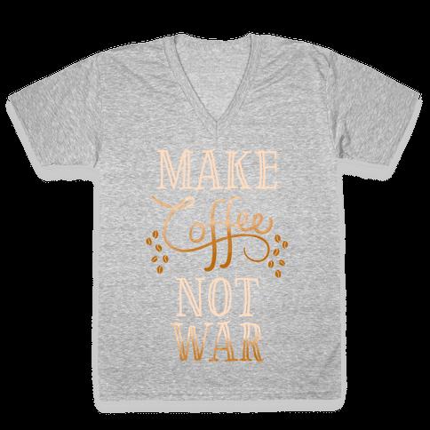 Make Coffee Not War V-Neck Tee Shirt