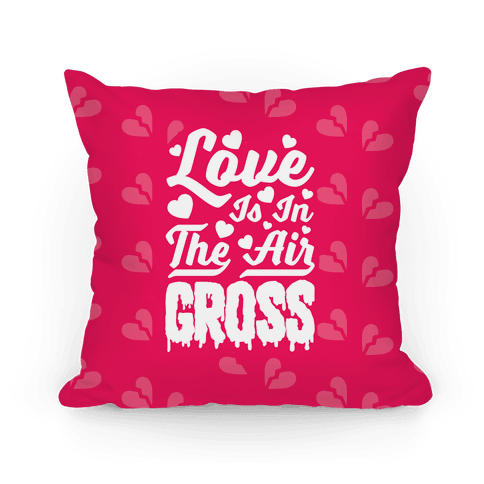 Love Is In The Air... GROSS