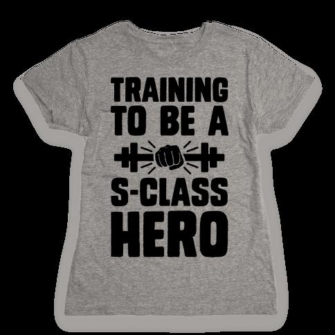 Training to be a S-Class Hero Womens T-Shirt