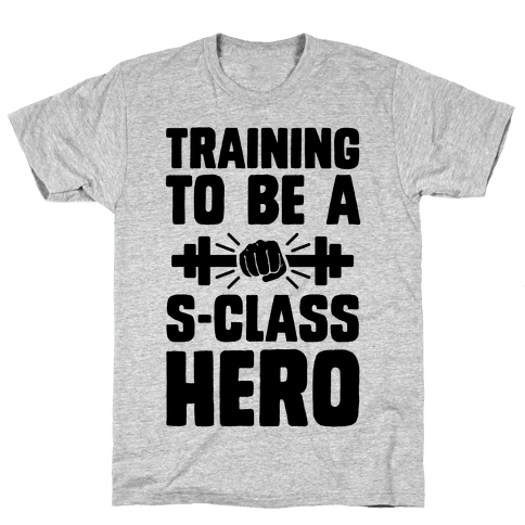 Training to be a S-Class Hero Mens T-Shirt