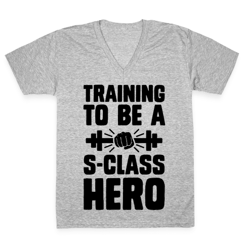 Training to be a S-Class Hero V-Neck Tee Shirt
