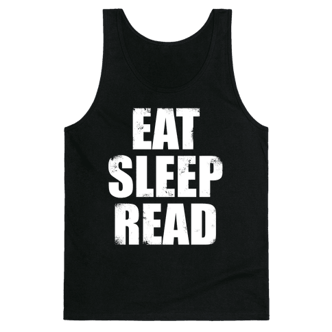 Eat Sleep Read (White Ink) Tank Top