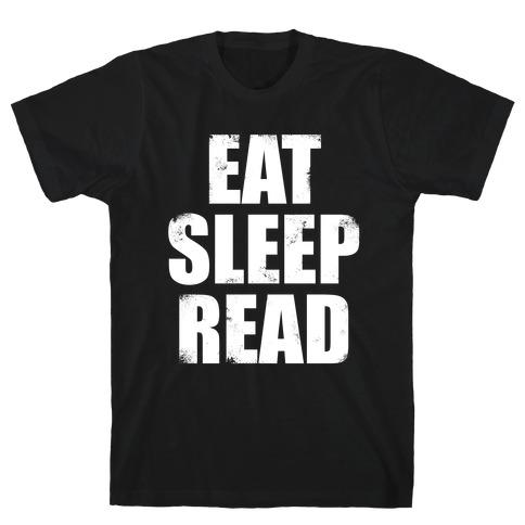Eat Sleep Read (White Ink) T-Shirt