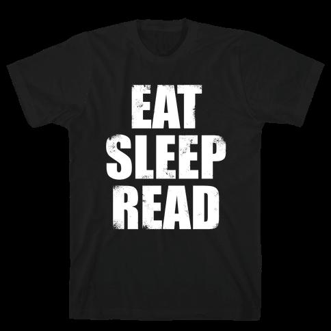 Eat Sleep Read (White Ink) Mens T-Shirt