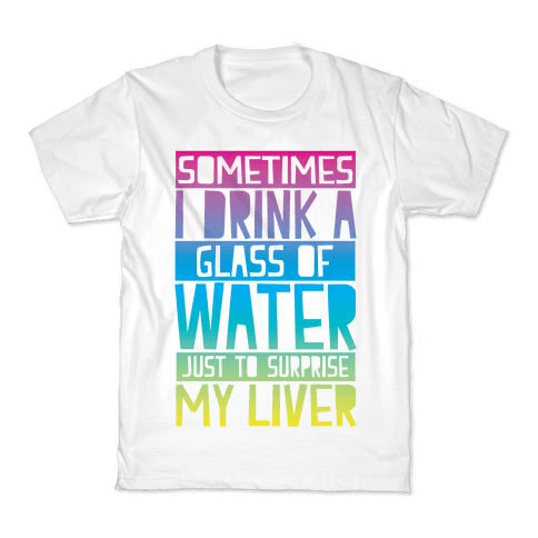 Surprise My Liver Kids T-Shirt