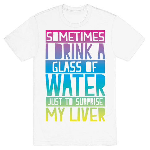 Surprise My Liver Mens T-Shirt