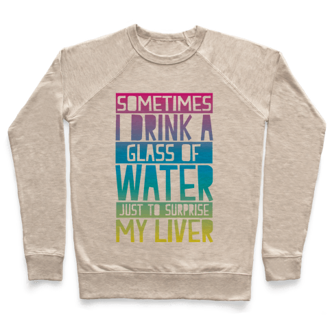 Surprise My Liver Pullover