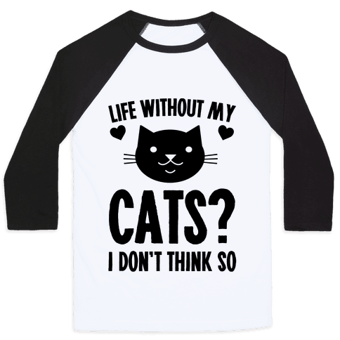 Life Without My Cats? I Don't Think So