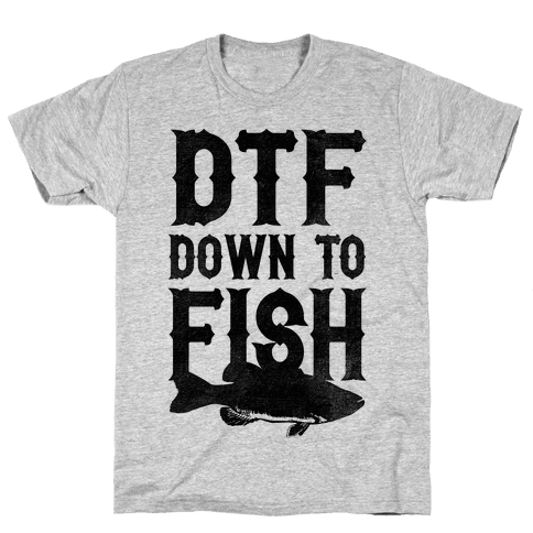 DTF (Down To Fish) Mens T-Shirt