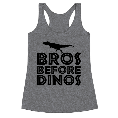 Bros Before Dinos Racerback Tank Top