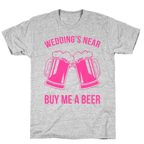Wedding 39 s near buy me a beer t shirt lookhuman for T shirt designers near me