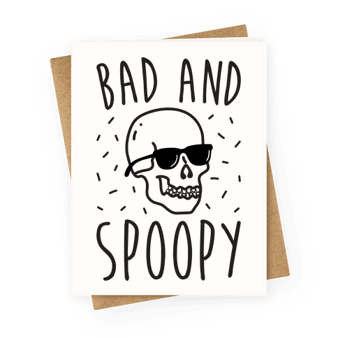 Bad And Spoopy Greeting Card