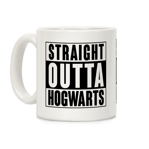 Straight Outta Hogwarts Coffee Mug
