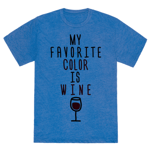 my favorite color is wine tshirt human. Black Bedroom Furniture Sets. Home Design Ideas