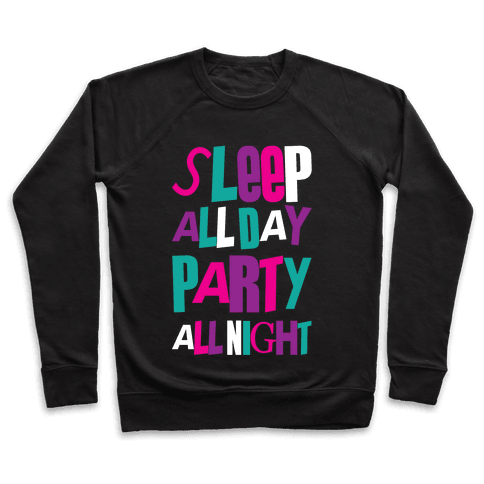 Party All Night Pullover