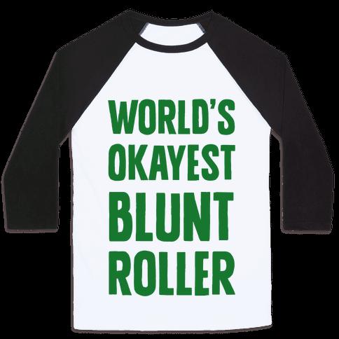 World's Okayest Blunt Roller