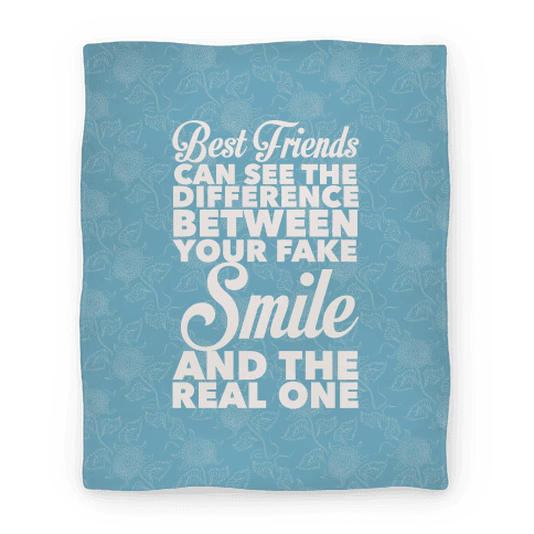 Best Friends Know The Real Smile Blanket