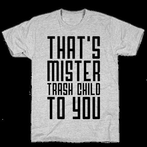 Mister Trash Child Mens T-Shirt