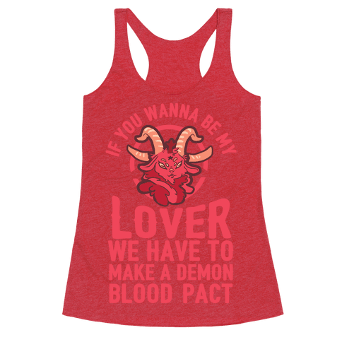 If You Wanna Be My Lover We Have To Make A Demon Blood Pact