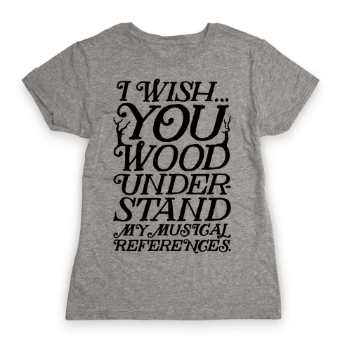 I Wish Womens T-Shirt
