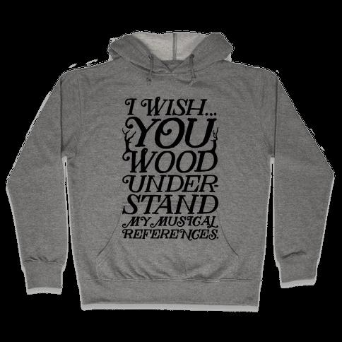 I Wish Hooded Sweatshirt