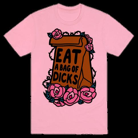 Eat A Bag of Dicks