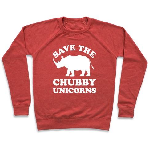 b51b4dc74 Save The Chubby Unicorns Crewneck Sweatshirt. $34.99. (4.4) 70 Reviews.  This funny rhinoceros shirt ...