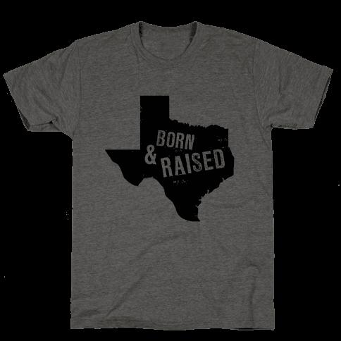 Texas Born and Raised!