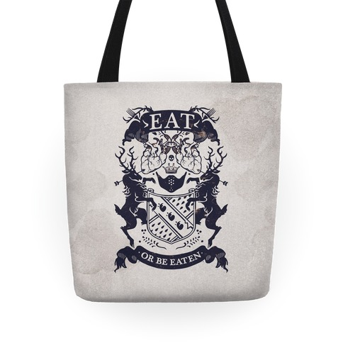 Eat Or Be Eaten Tote Tote