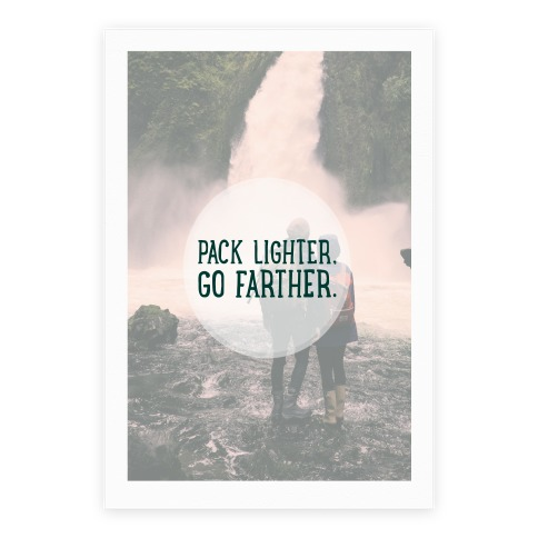 Pack Lighter, Go Farther Poster