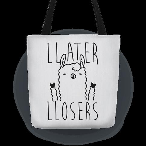 Llater Llosers Llama Tote