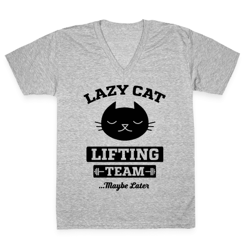 Lazy Cat Lifting Team V-Neck Tee Shirt