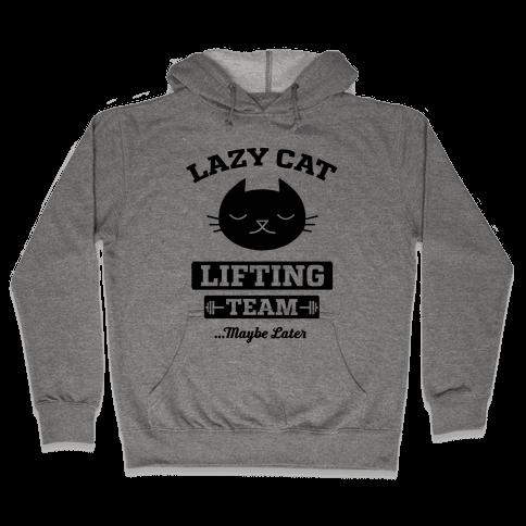 Lazy Cat Lifting Team Hooded Sweatshirt