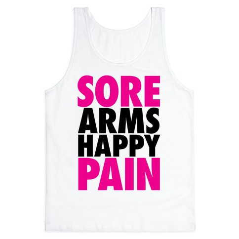 Sore Arms, Happy Pain Tank Top