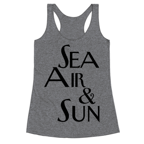 Sea, Air and Sun Racerback Tank Top