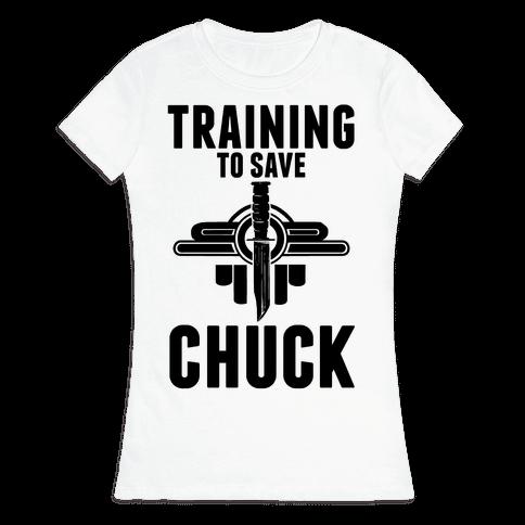 Training To Save Chuck Womens T-Shirt