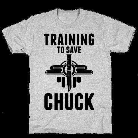Training To Save Chuck Mens T-Shirt