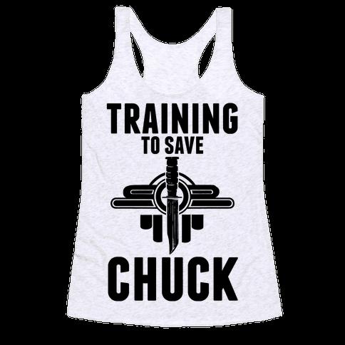 Training To Save Chuck Racerback Tank Top