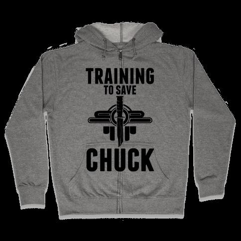 Training To Save Chuck Zip Hoodie
