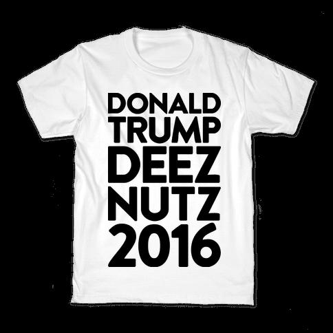 Donald Trump Deez Nutz 2016 Kids T-Shirt