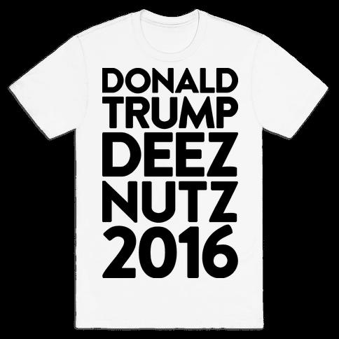 Donald Trump Deez Nutz 2016 Mens T-Shirt